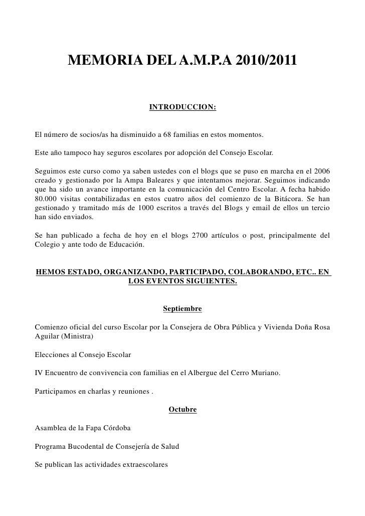 MEMORIA DEL A.M.P.A 2010/2011                                    INTRODUCCION:El número de socios/as ha disminuido a 68 fa...