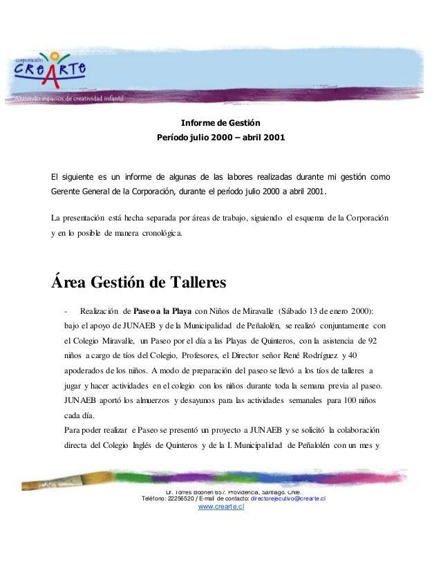 Dr. Torres Boonen 657. Providencia, Santiago. Chile. Teléfono: 22256520 / E-mail de contacto: directorejecutivo@crearte.cl...