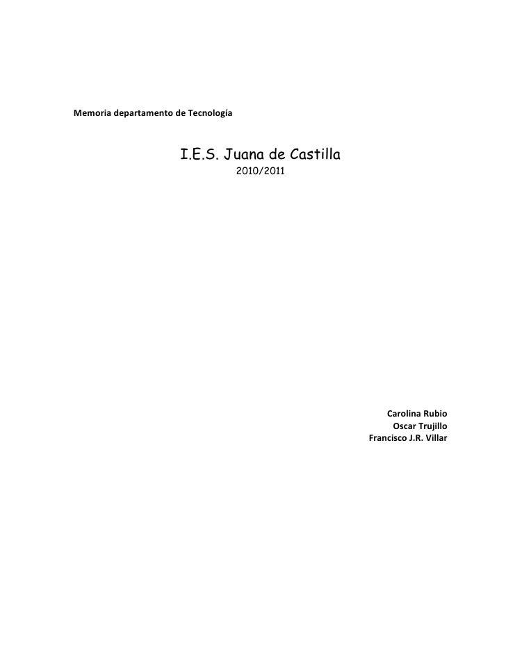 Memoria departamento de Tecnología                      I.E.S. Juana de Castilla                                     2010/...