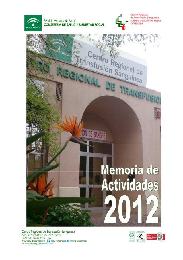 Servicio Andaluz de SaludCONSEJERÍA DE SALUD Y BIENESTAR SOCIALCentro Regional de Transfusión SanguíneaAvda. San Alberto M...