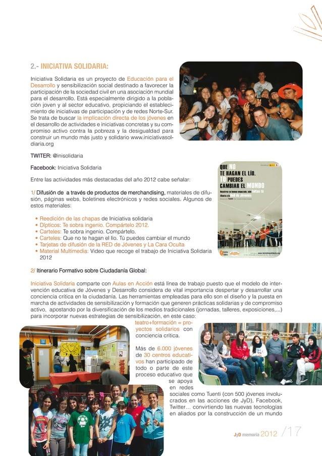 2.- INICIATIVA SOLIDARIA: Iniciativa Solidaria es un proyecto de Educación para el Desarrollo y sensibilización social des...