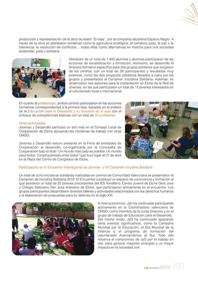 """JyD memoria 2012 /31 producción y representación de la obra de teatro """"El viaje"""", por la compañía alicantina Espacio Negro..."""
