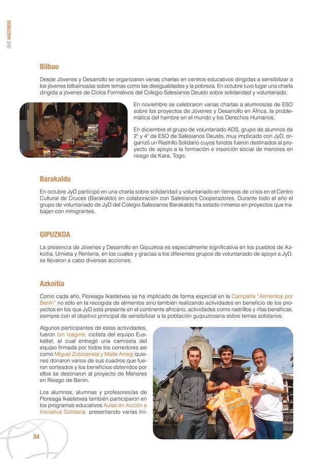 Bilbao Desde Jóvenes y Desarrollo se organizaron varias charlas en centros educativos dirigidas a sensibilizar a los jóven...
