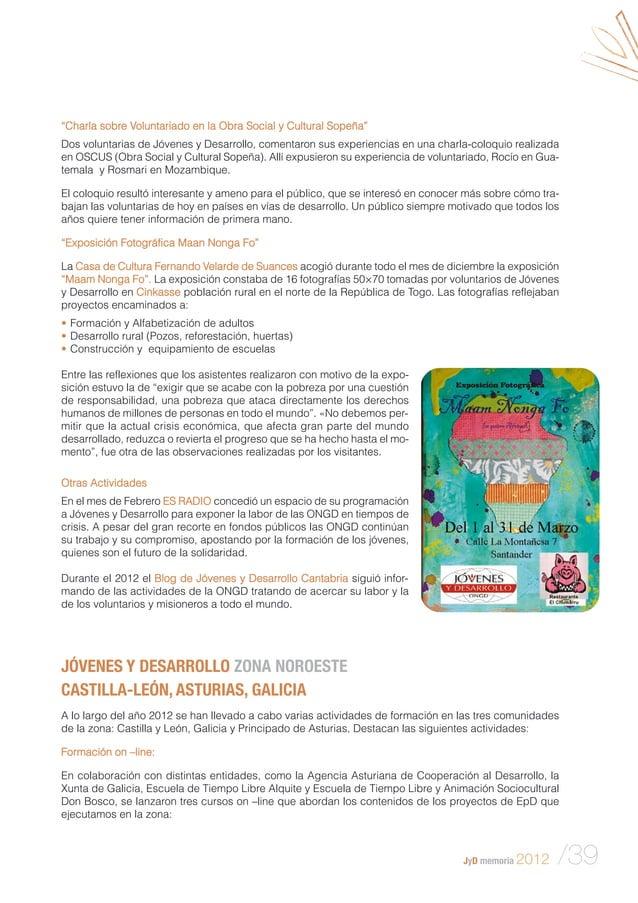 """JyD memoria 2012 /39 """"Charla sobre Voluntariado en la Obra Social y Cultural Sopeña"""" Dos voluntarias de Jóvenes y Desarrol..."""
