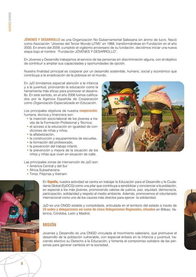 """JÓVENES Y DESARROLLO es una Organización No Gubernamental Salesiana sin ánimo de lucro. Nació como Asociación """"Jóvenes del..."""
