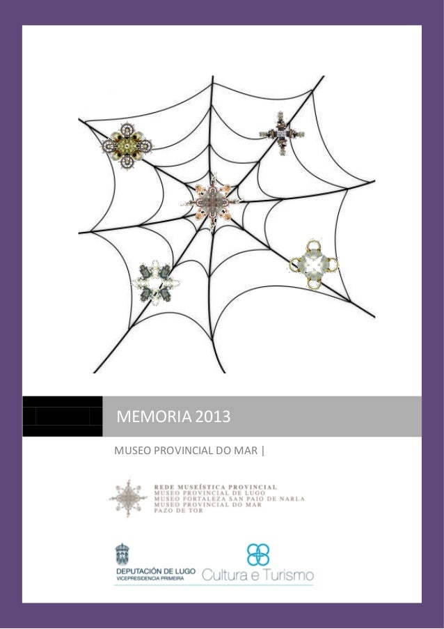 MEMORIA 2013 MUSEO PROVINCIAL DO MAR |