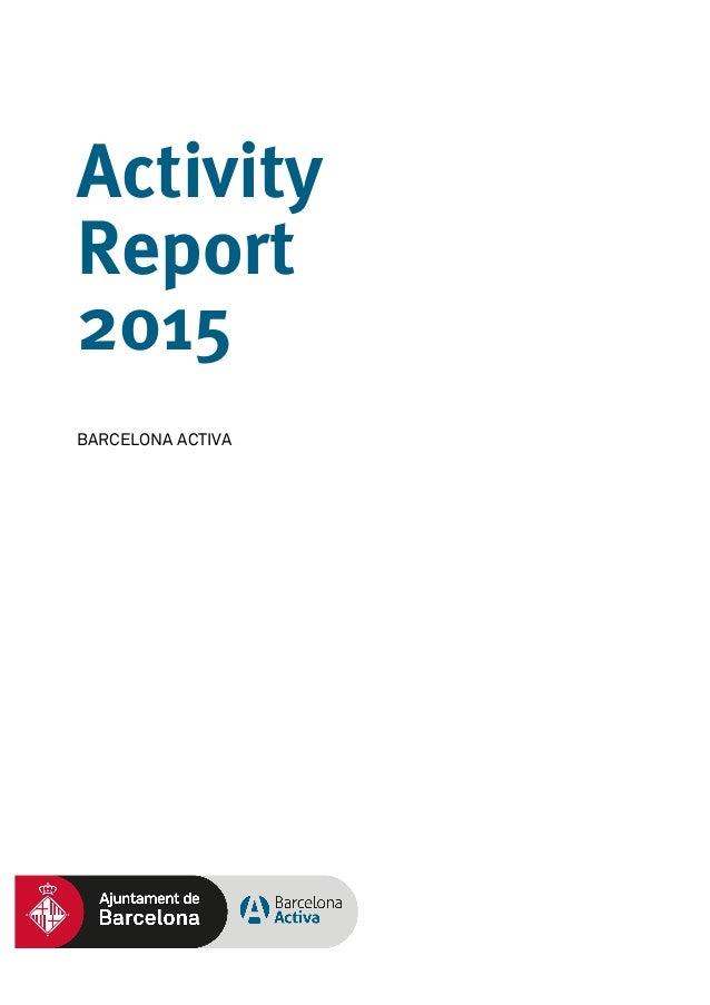 Activity Report 2015 BARCELONA ACTIVA