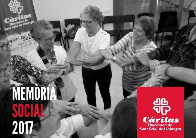 MEMÒRIA SOCIAL 2017 Diocesana de Sant Feliu de Llobregat