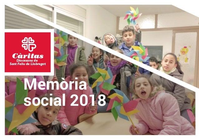 Diocesana de Sant Feliu de Llobregat Memòria social 2018