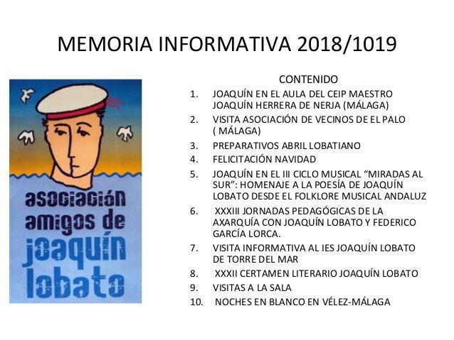 MEMORIAINFORMATIVA2018/1019 CONTENIDO 1. JOAQUÍNENELAULADELCEIPMAESTRO JOAQUÍNHERRERADENERJA(MÁLAGA) 2. ...