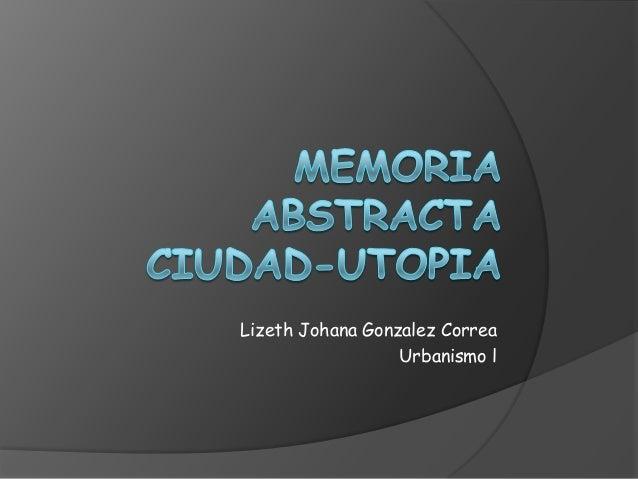 Lizeth Johana Gonzalez CorreaUrbanismo l