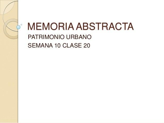 MEMORIA ABSTRACTAPATRIMONIO URBANOSEMANA 10 CLASE 20