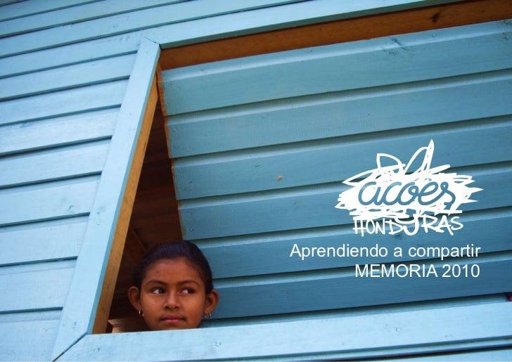Aprendiendo a compartir        MEMORIA 2010