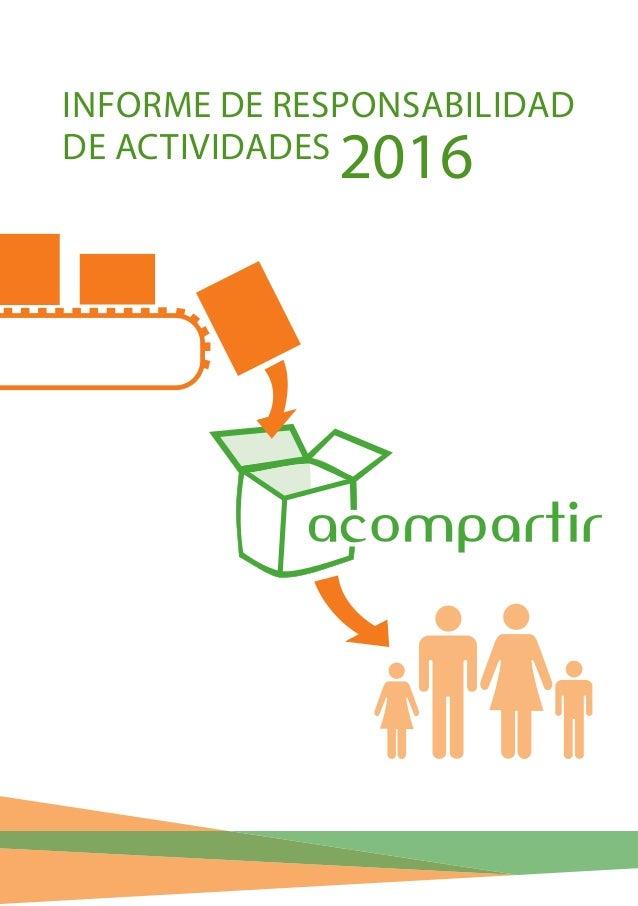 INFORME DE RESPONSABILIDAD DE ACTIVIDADES 2016