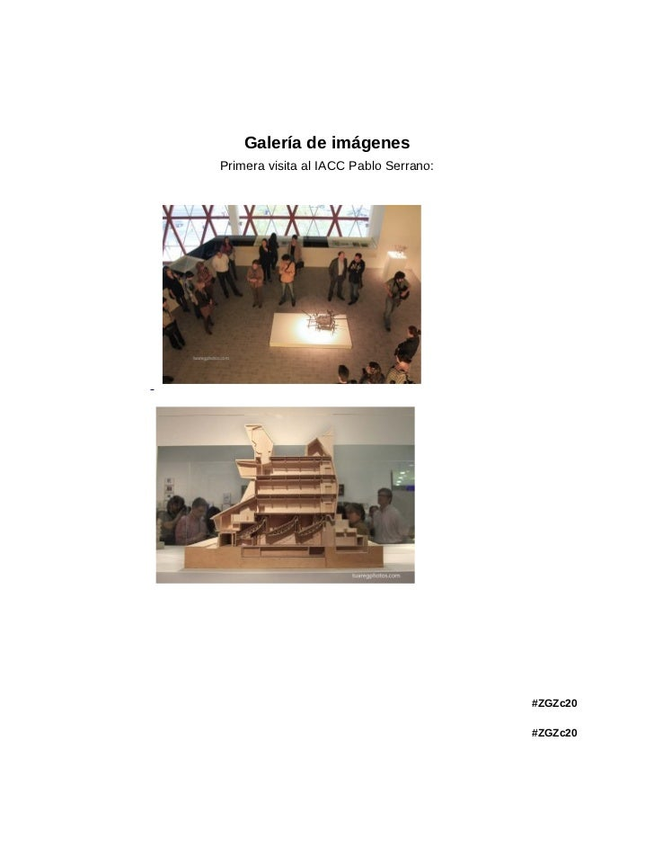 Galería de imágenesPrimera visita al IACC Pablo Serrano:                                        #ZGZc20                   ...