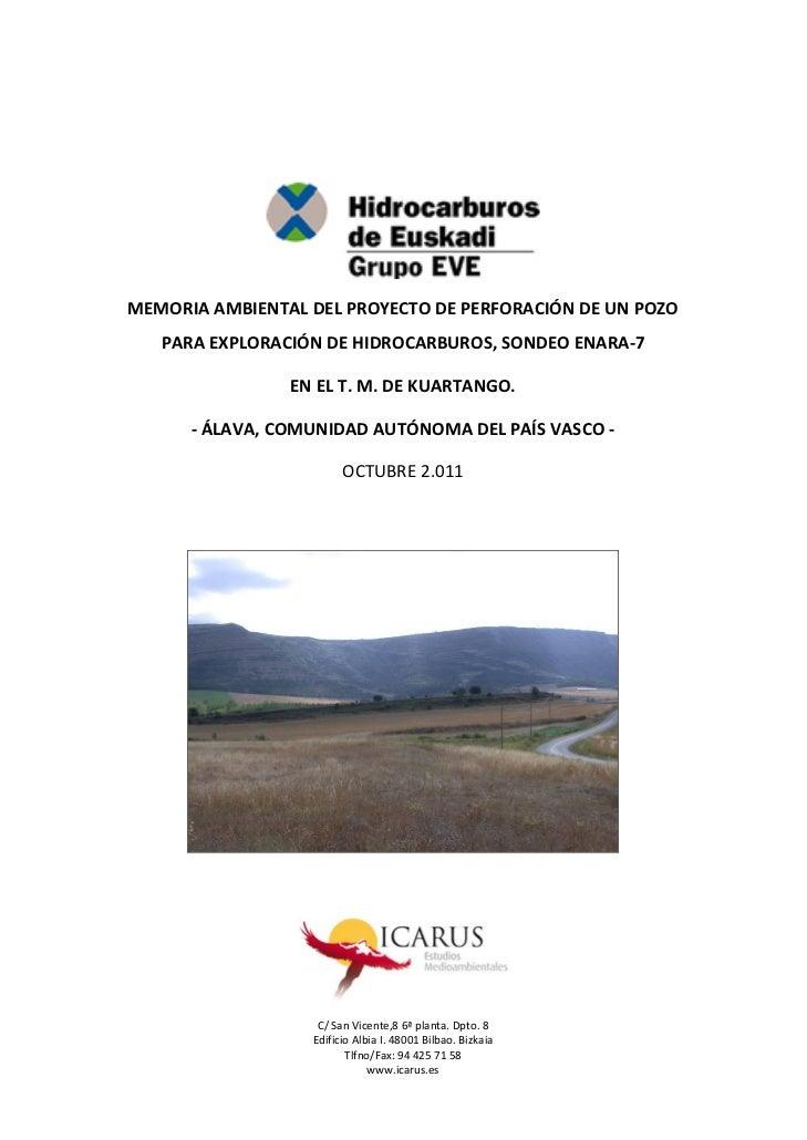 MEMORIAAMBIENTALDELPROYECTODEPERFORACIÓNDEUNPOZO      PARAEXPLORACIÓNDEHIDROCARBUROS,SONDEOENARA‐7        ...