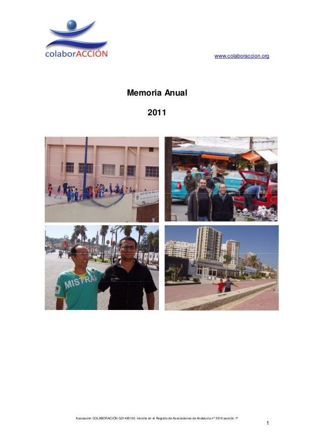 www.colaboraccion.org                                 Memoria Anual                                              2011Asoci...
