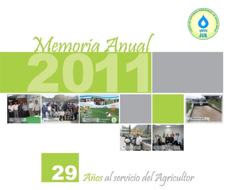 MEMORIAL INSTITUCIONAL 2011Publicación de la Junta de Usuarios Rímac.          JUNTA DIRECTIVA             2010 - 2012    ...