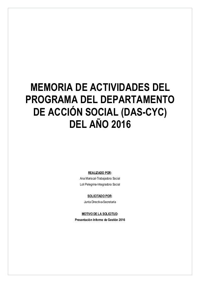 Departamento de Acción Social (DAS) ASOCIACIÓN CALOR Y CAFÉ DE GRANADA REALIZADO POR: Ana Mariscal-Trabajadora Social Loli...