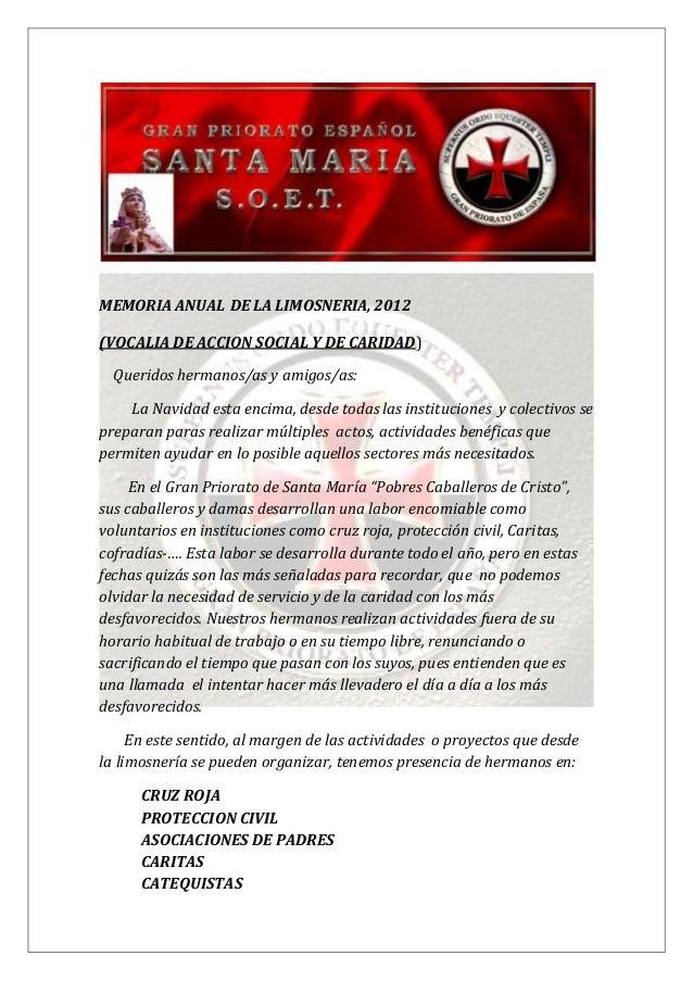 MEMORIA ANUAL DE LA LIMOSNERIA, 2012(VOCALIA DE ACCION SOCIAL Y DE CARIDAD)  Queridos hermanos/as y amigos/as:    La Navid...