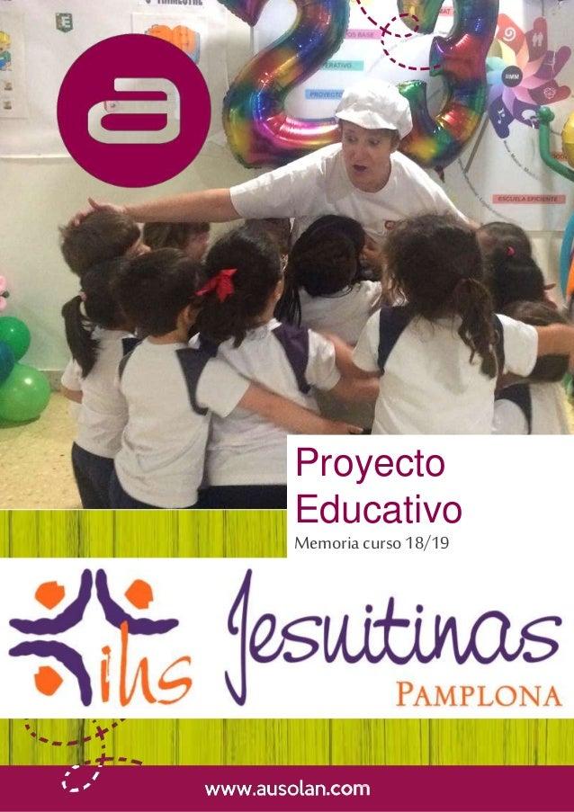 Proyecto Educativo Memoria curso18/19 Colegio Jesuitinas Pamplona