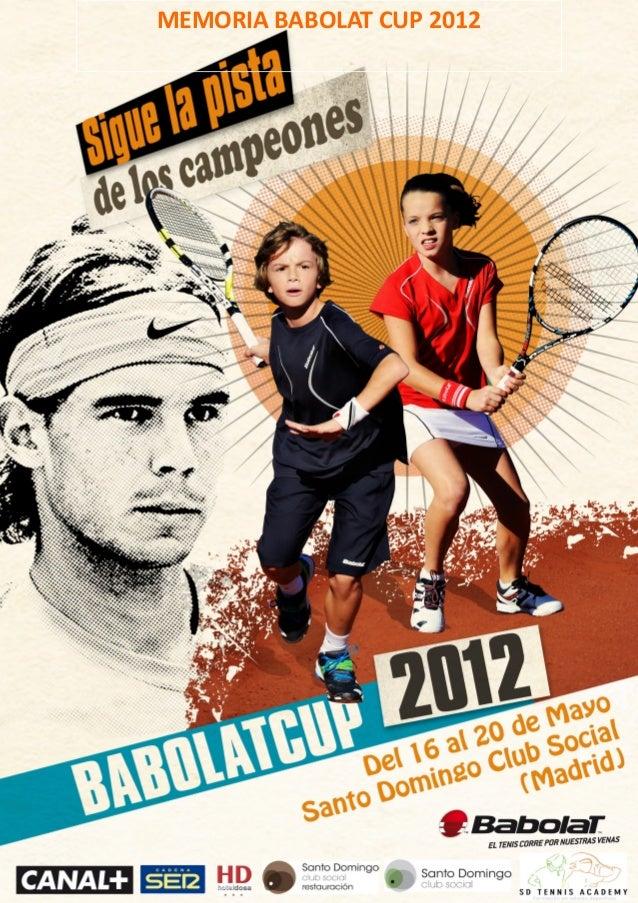 MEMORIA BABOLAT CUP 2012