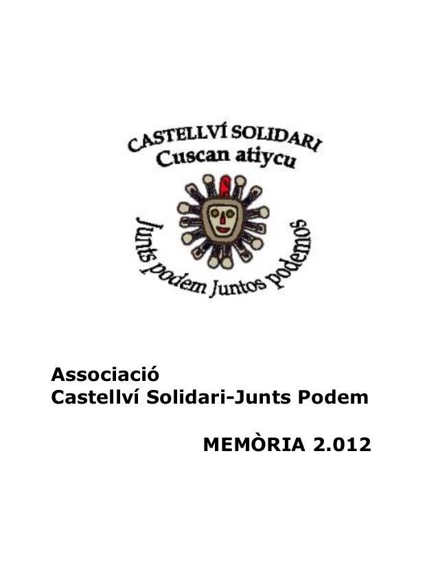 AssociacióCastellví Solidari-Junts PodemMEMÒRIA 2.012