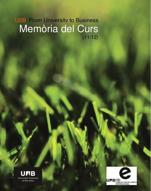 U2B: From University to Business  Memòria del Curs (11/12)