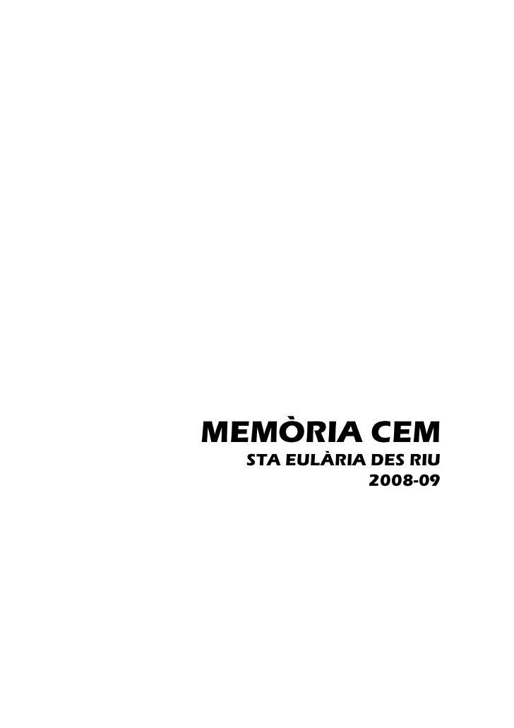 MEMÒRIA CEM  STA EULÀRIA DES RIU              2008-09