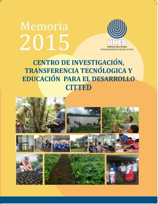Presentación El Centro de Investigación, Transferencia Tecnológica y Educación para el Desarrollo presenta a continuación ...