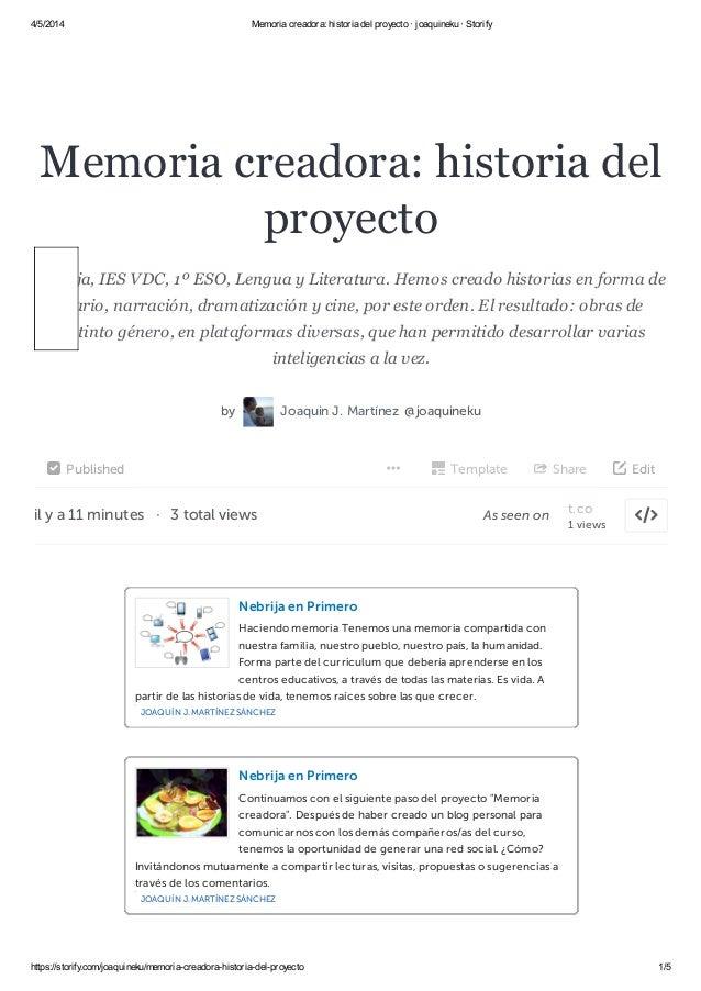 4/5/2014 Memoria creadora: historia del proyecto · joaquineku · Storify https://storify.com/joaquineku/memoria-creadora-hi...