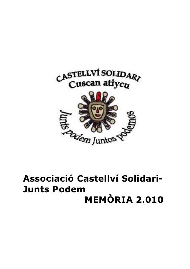 Associació Castellví Solidari-Junts Podem            MEMÒRIA 2.010