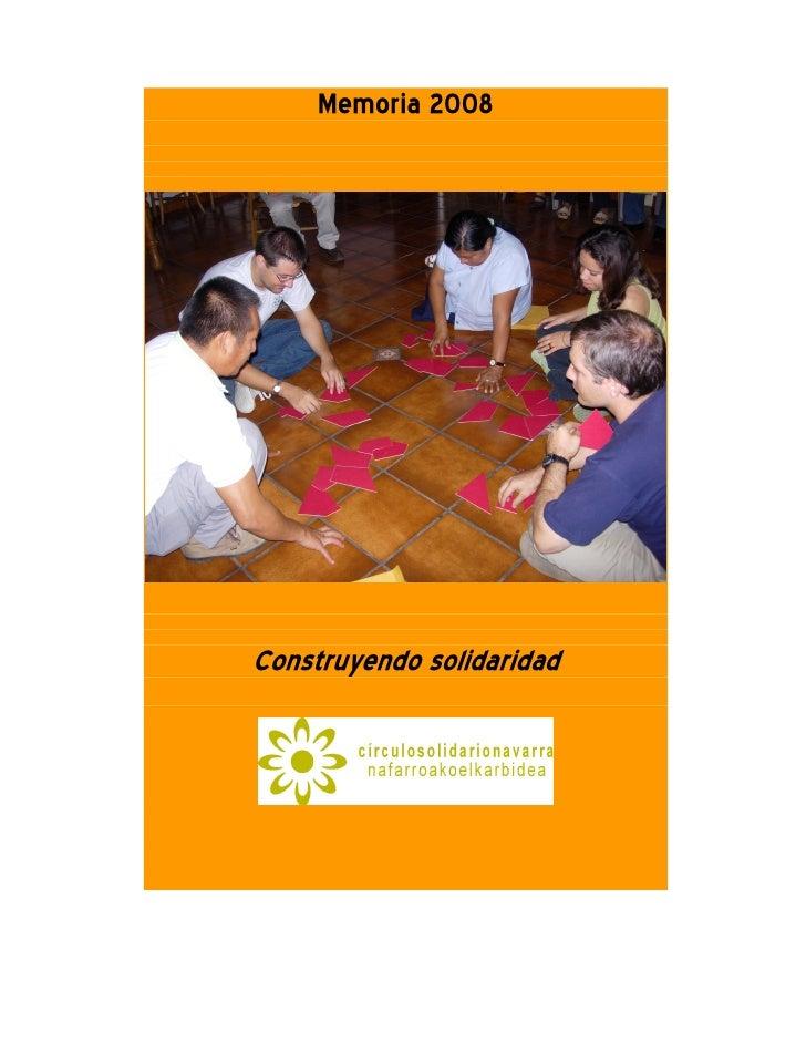 Memoria 2008     Construyendo solidaridad