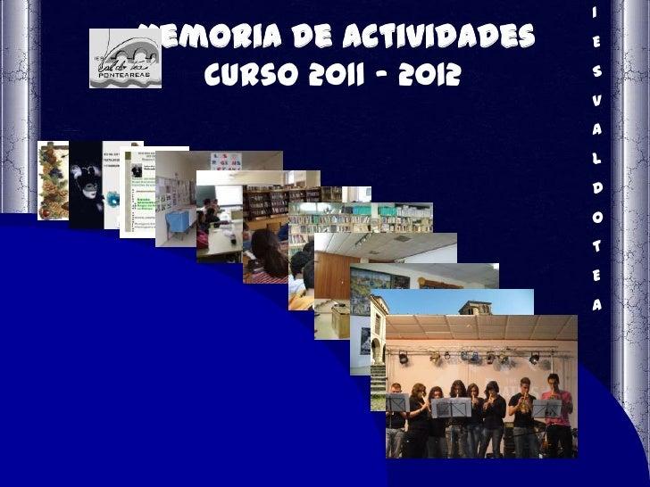 IMemoria de actividades   E   Curso 2011 - 2012     S                         V                         A                 ...