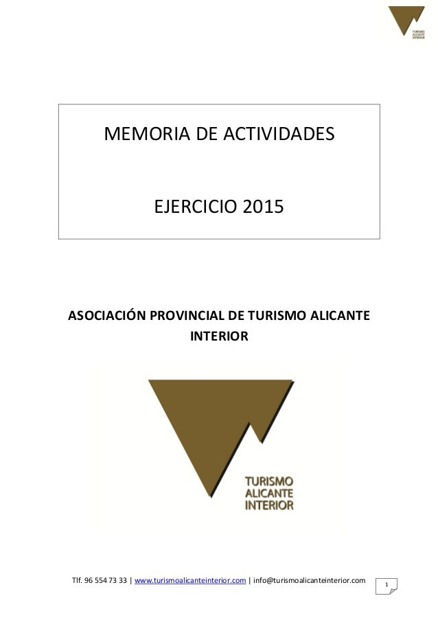 Tlf. 96 554 73 33   www.turismoalicanteinterior.com   info@turismoalicanteinterior.com 1 MEMORIA DE ACTIVIDADES EJERCICIO ...