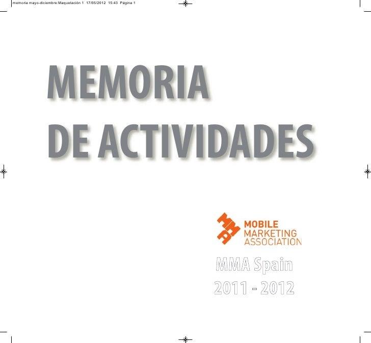 memoria mayo-diciembre:Maquetación 1 17/05/2012 15:43 Página 1                MEMORIA                DE ACTIVIDADES       ...