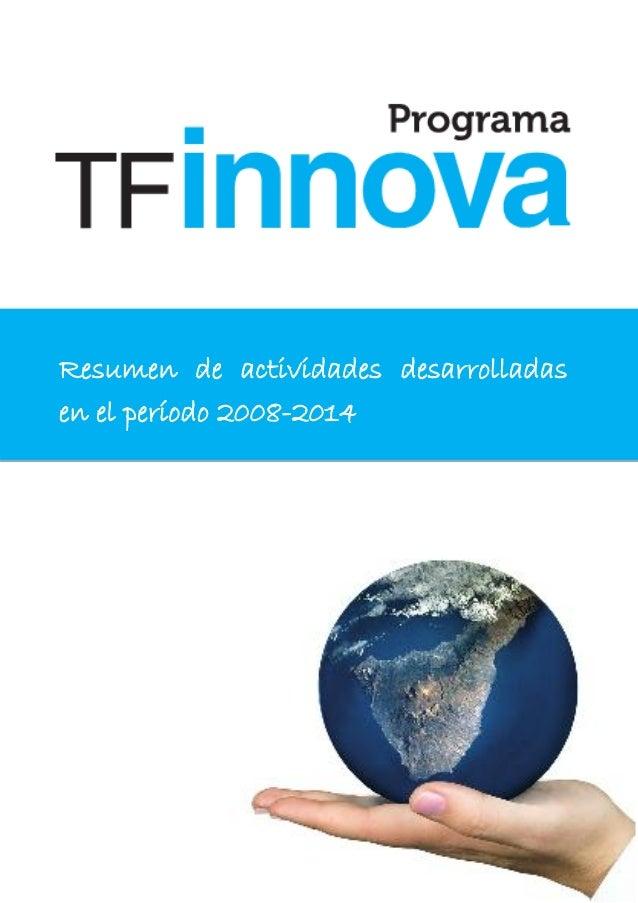 Resumen de actividades desarrolladas en el período 2008-2014