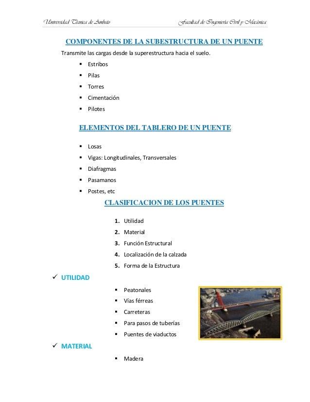 Universidad Técnica de Ambato Facultad de Ingeniería Civil y MecánicaCOMPONENTES DE LA SUBESTRUCTURA DE UN PUENTETransmite...