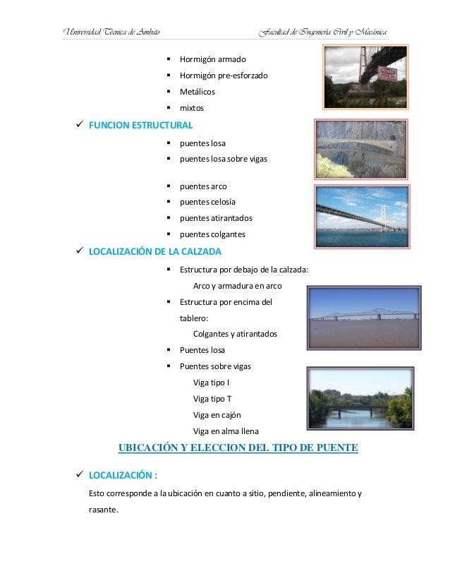 Universidad Técnica de Ambato Facultad de Ingeniería Civil y Mecánica Hormigón armado Hormigón pre-esforzado Metálicos...
