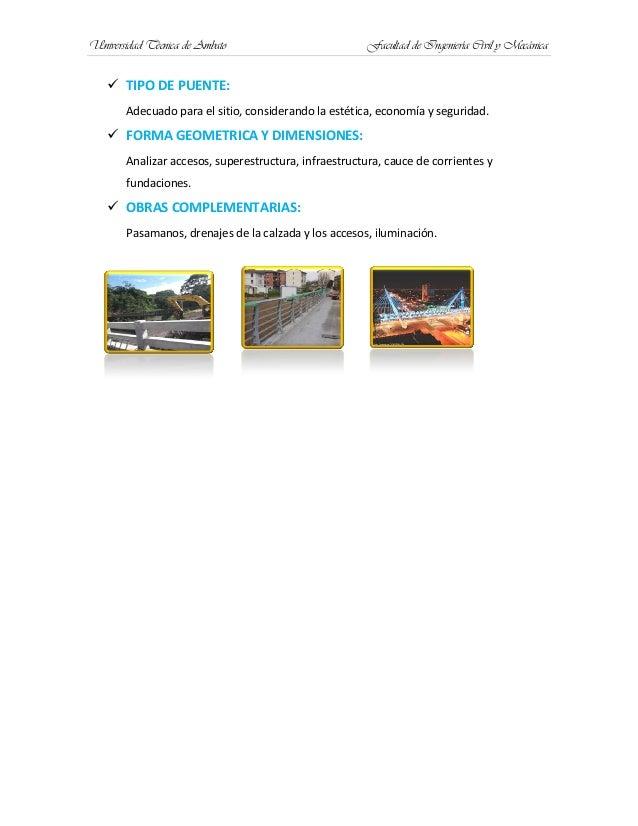Universidad Técnica de Ambato Facultad de Ingeniería Civil y Mecánica TIPO DE PUENTE:Adecuado para el sitio, considerando...