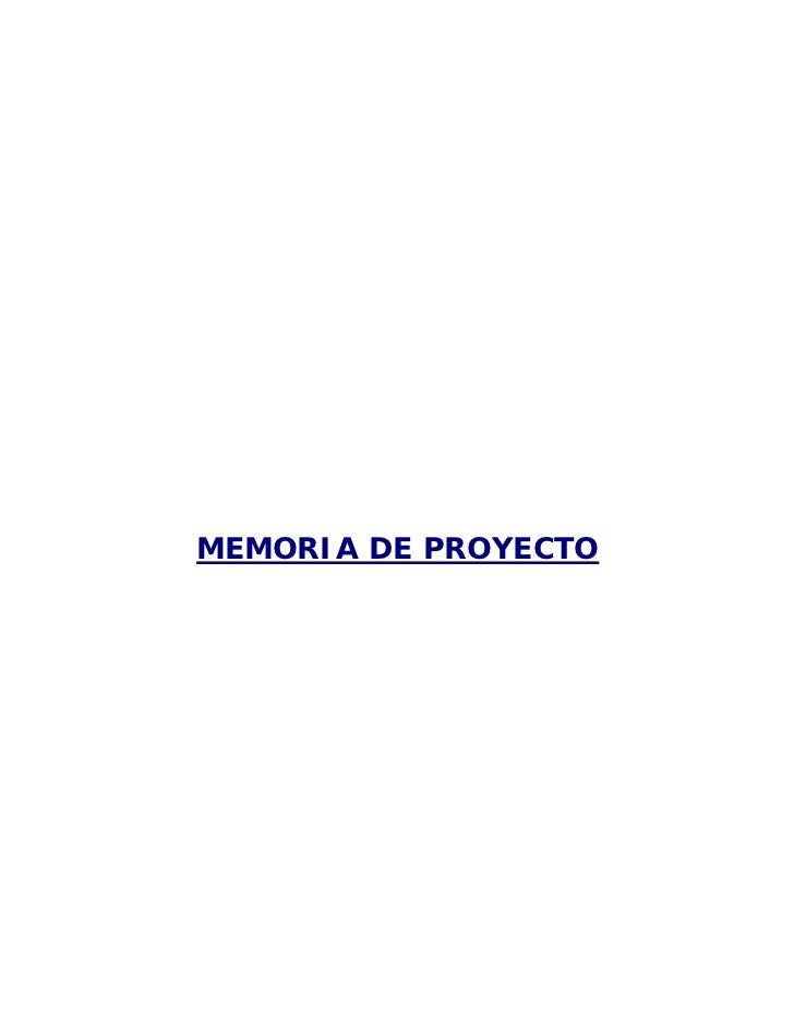 MEMORIA DE PROYECTO
