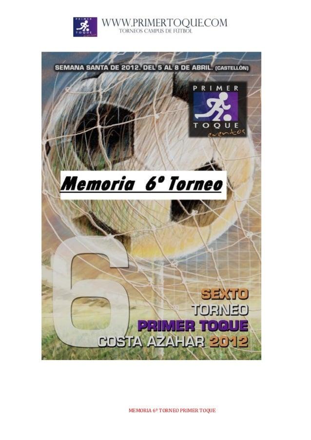MEMORIA 6º TORNEO PRIMER TOQUE