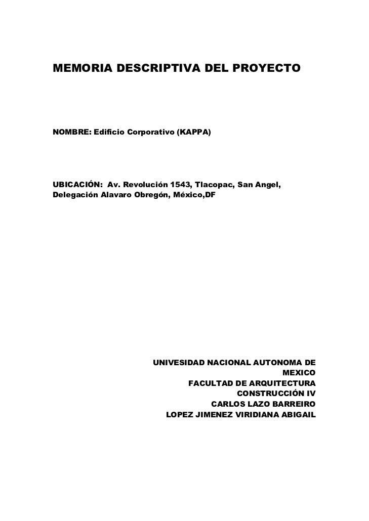 MEMORIA DESCRIPTIVA DEL PROYECTONOMBRE: Edificio Corporativo (KAPPA)UBICACIÓN: Av. Revolución 1543, Tlacopac, San Angel,De...