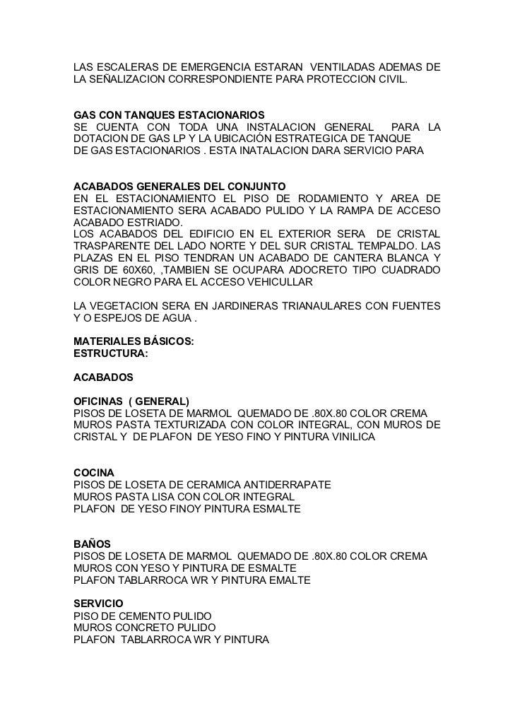 LAS ESCALERAS DE EMERGENCIA ESTARAN VENTILADAS ADEMAS DELA SEÑALIZACION CORRESPONDIENTE PARA PROTECCION CIVIL.GAS CON TANQ...