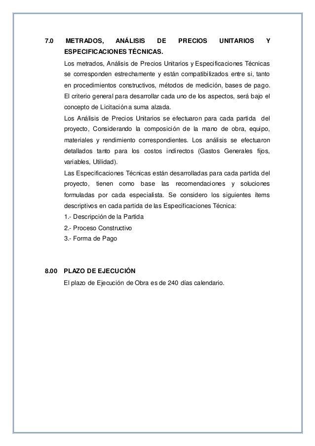7.0 METRADOS, ANÁLISIS DE PRECIOS UNITARIOS Y ESPECIFICACIONES TÉCNICAS. Los metrados, Análisis de Precios Unitarios y Esp...