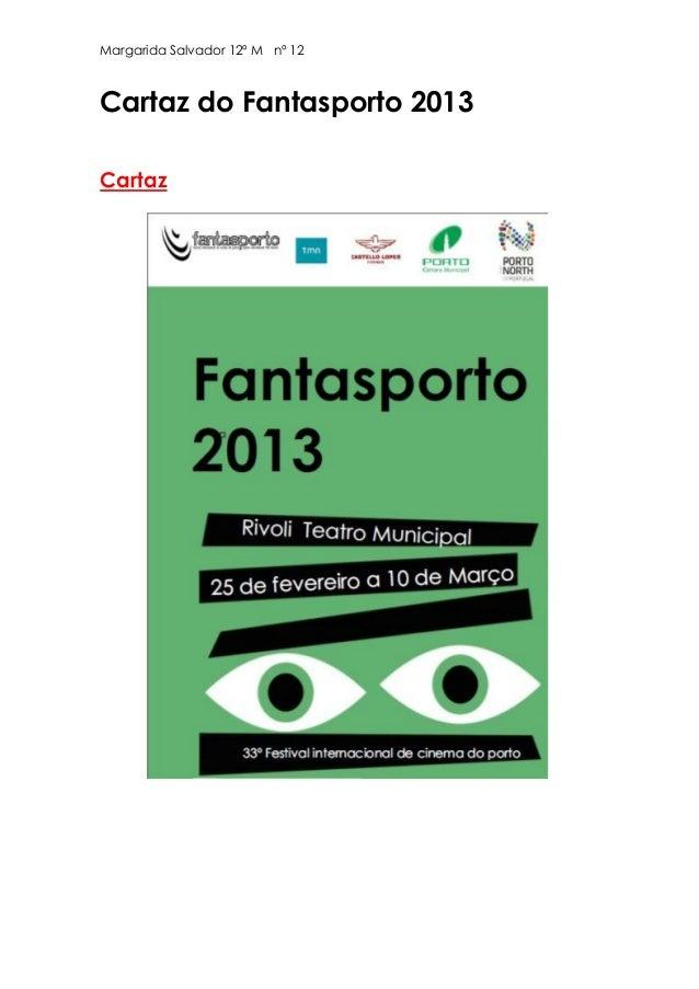 Margarida Salvador 12º M nº 12Cartaz do Fantasporto 2013Cartaz