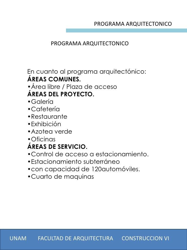 PROGRAMA ARQUITECTONICO              PROGRAMA ARQUITECTONICO       En cuanto al programa arquitectónico:       ÁREAS COMUN...