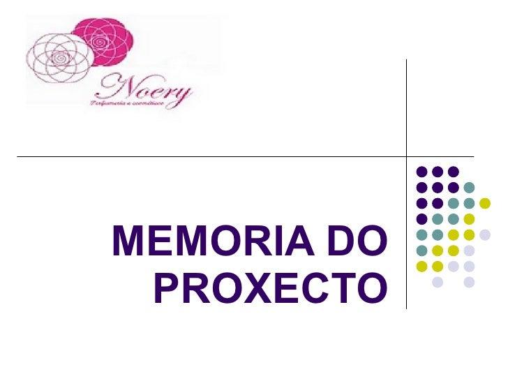 MEMORIA DO PROXECTO