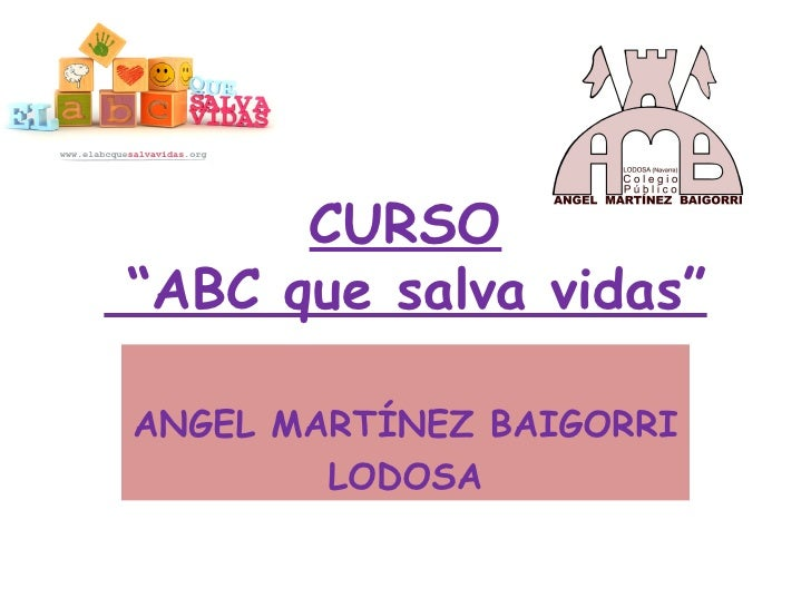 "CURSO""ABC que salva vidas""ANGEL MARTÍNEZ BAIGORRI        LODOSA"
