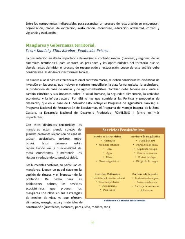 10Entre los componentes indispesables para garantizar un proceso de restauración se encuentran:organización, planes de ext...